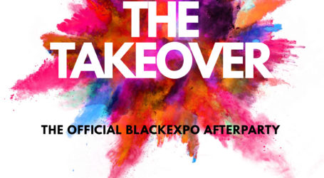 HotPot Presents : The Takeover – Official BlackEXPO Afterpary