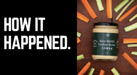 How It Happened: The story of NAKED nut butters through the eyes of Founder Meredith Sides